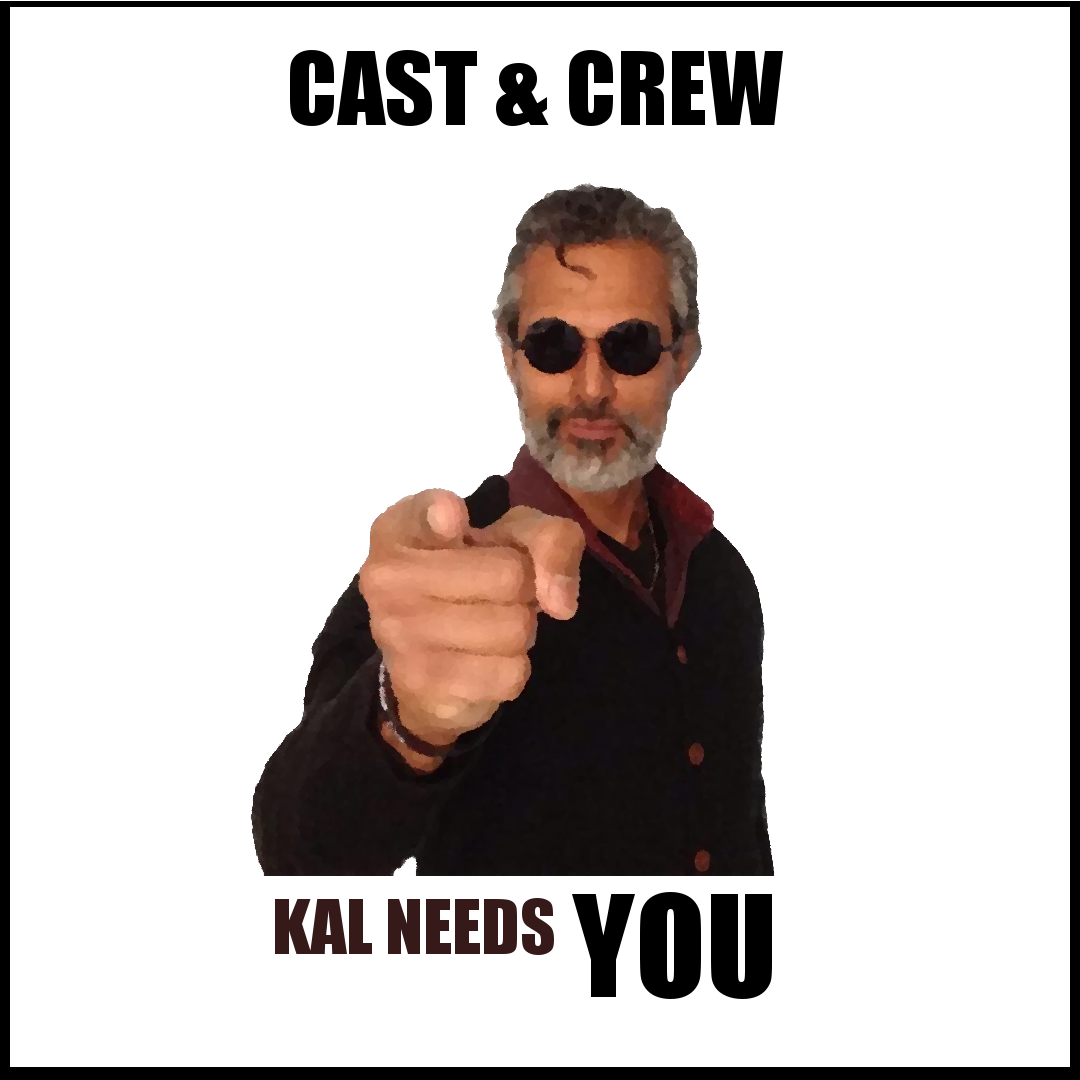 Cast & Crew: Kal Needs You