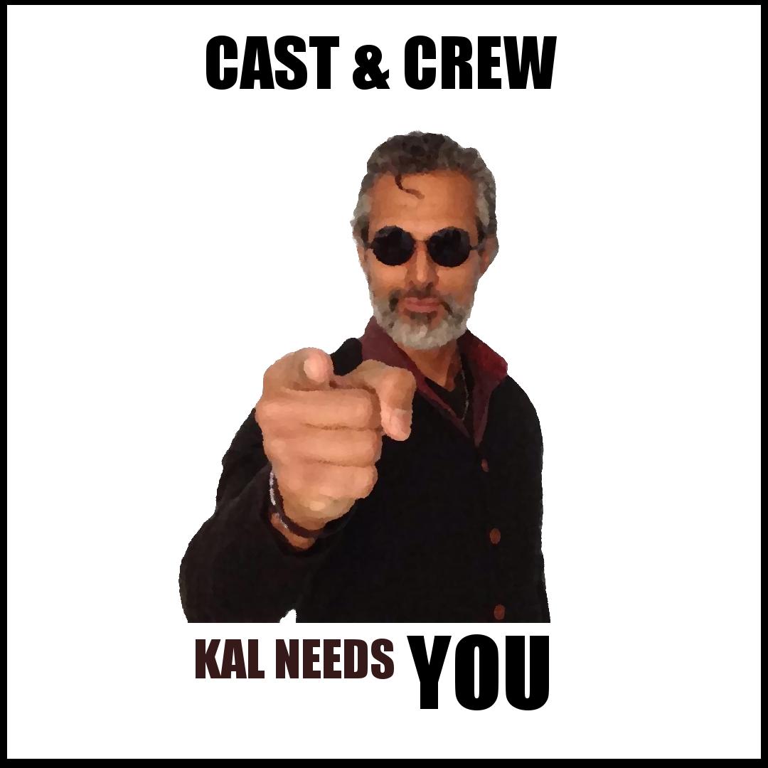 Cast & Crew: Kal Needs You